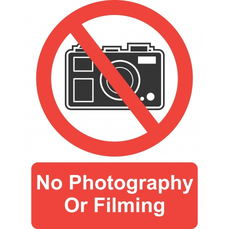 Sign - No Filming/ Photography